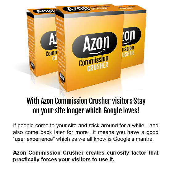 AZON COMMISION CRUSHER GOOGLE LOVES